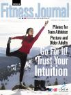 November/December 2010 <I>IDEA Fitness Journal</I> Test 2: Research and Nutrition