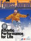 November-December 2013 <I>IDEA Fitness Journal</I> Quiz 5: Training the Masters Athlete