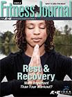 April 2014 <I>IDEA Fitness Journal</I> Quiz 3: The Importance of Recovery
